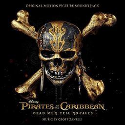 "Bande originale du film ""Pirates des Caraïbes"", 5 : Dead men tell not tales [La vengeance de Salazar] / Geoff Zanelli, comp. | Zanelli, Geoff. Compositeur"