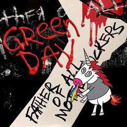 Father of all... / Green Day, groupe instr. et voc. | Green day. Musicien