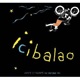 Icibalao / Presque Oui, groupe instr. et voc.   Presque Oui. Musicien