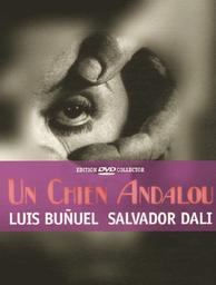 Un chien andalou / Luis Bunuel, réal., scénario | Bunuel, Luis. Metteur en scène ou réalisateur. Scénariste