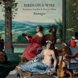 Ramages / Birds on a wire, ens. instr. et voc. | Standley, Rosemary. Chanteur. Harmonium. Percussion - non spécifié