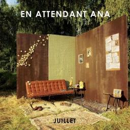 Juillet / En attendant Ana, ens. instr. et voc. | En attendant Ana. Musicien