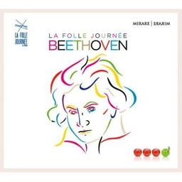 La folle journée Beethoven / Ludwig van Beethoven, comp. | Beethoven, Ludwig van. Compositeur