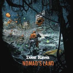 Nomad's land / Dooz Kawa, aut., chant   Dooz Kawa. Parolier. Chanteur