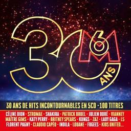 30 ans M6 / Vianney, Claudio Capéo, Kungs... [et al.], chant |