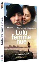 Lulu femme nue / Solveig Anspach, réal., scénario   Anspach, Solveig . Metteur en scène ou réalisateur. Scénariste