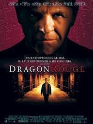 Dragon rouge / Brett Ratner, réal.   Ratner, Brett. Metteur en scène ou réalisateur