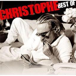 Best of / Christophe, aut., comp., chant | Christophe. Parolier. Compositeur. Chanteur