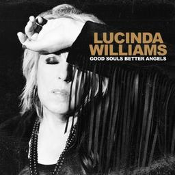 Good souls better angels / Lucinda Williams, chant, guit. | Williams, Lucinda. Chanteur. Guitare