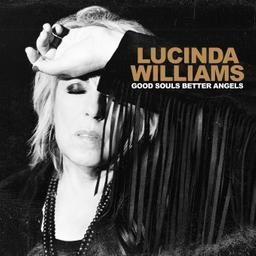 Good souls better angels / Lucinda Williams, chant, guit. | Williams, Lucinda. Chanteur. Guitare