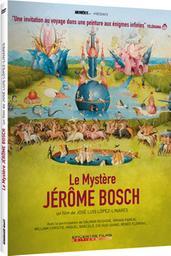 Le mystère Jérôme Bosch / Jose Luis Lopez-Linares, réal. | Lopez-Linares, Jose Luis . Metteur en scène ou réalisateur