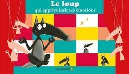 Le loup qui apprivoisait ses émotions / Orianne Lallemand | Lallemand, Orianne