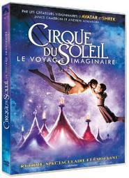 Cirque du soleil : Le voyage imaginaire / Andrew Adamson, réal., scénario | Adamson, Andrew. Metteur en scène ou réalisateur. Scénariste