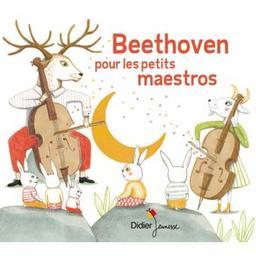 Beethoven pour les petits maestros / Ludwig van Beethoven, comp. | Beethoven, Ludwig van. Compositeur