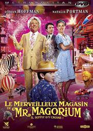 Le merveilleux magasin de Mr. Magorium / Zach Helm, réal., scénario   Helm, Zach. Metteur en scène ou réalisateur