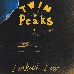 Lookout low / Twin Peaks, groupe instr. et voc.   Twin Peaks. Musicien