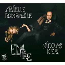 Empire / Arielle Dombasle, chant | Dombasle, Arielle. Chanteur