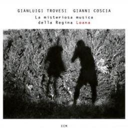 La misteriosa musica della Regina Loana / Gianluigi Trovesi, comp., piccolo, clarinette alto   Trovesi, Gianluigi. Piccolo. Clarinette
