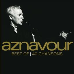 Best of 40 chansons / Charles Aznavour, chant | Aznavour, Charles. Chanteur