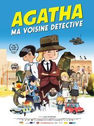 Agatha ma voisine détective / Karla Von Bengtson, réal., scénario | Von Bengtson, Karla . Metteur en scène ou réalisateur. Scénariste
