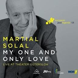 My one and only love : live at Theater Gütersloh / Martial Solal, p. | Solal, Martial. Piano