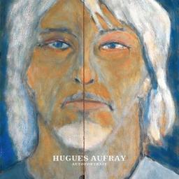 Autoportrait / Hugues Aufray, aut., comp., chant | Aufray, Hugues. Parolier. Compositeur. Chanteur