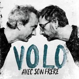 Avec son frère / Volo, ens. voc. et instr. | Volo. Musicien