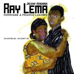 Hommage à Franco Luambo : On entre KO - On sort OK / Ray Lema, claviers, chant | Lema, Ray. Clavier - non spécifié. Chanteur