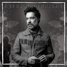 Unfollow the rules / Rufus Wainwright, aut., comp., chant | Wainwright, Rufus. Parolier. Compositeur. Chanteur
