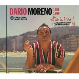 Live in Paris 1957-1960 / Dario Moreno, chant | Moreno, Dario. Chanteur