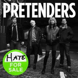 Hate for sale / Pretenders, ens. voc. et instr.   Pretenders. Musicien