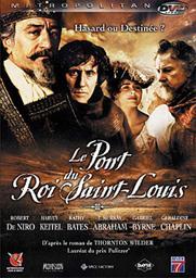 Le pont du roi Saint-Louis / Mary McGuckian, réal., scénario   McGuckian, Mary. Metteur en scène ou réalisateur. Scénariste