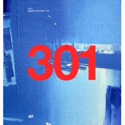 301 / E.S.T., ens. instr.   E.S.T.. Ensemble de jazz