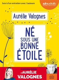 Né sous une bonne étoile / Aurélie Valognes | Valognes, Aurélie