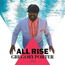 All rise / Gregory Porter, chant | Porter, Gregory. Chanteur