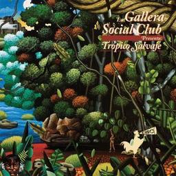 Tropico Salvaje / La Gallera Social Club, ens. instr. et voc.   Gallera Social Club (La). Musicien