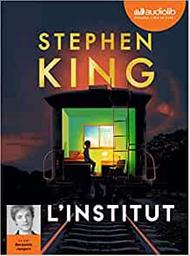 L'institut / Stephen King | King, Stephen