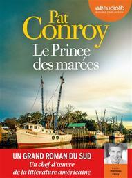 Le prince des marées / Pat Conroy | Conroy, Pat