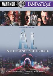 A.I. : Intelligence artificielle / Steven Spielberg, réal., scénario | Spielberg, Steven. Metteur en scène ou réalisateur. Scénariste