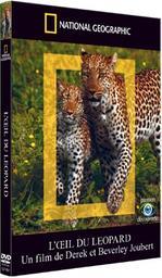National geographic : L'oeil du léopard / Dereck Joubert, Beverly Joubert, réal.   Joubert, Dereck. Metteur en scène ou réalisateur