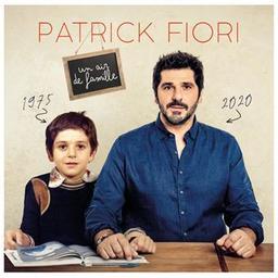Un air de famille / Patrick Fiori, aut., comp., chant | Fiori, Patrick. Parolier. Compositeur. Chanteur