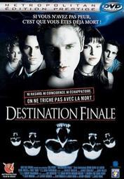 Destination finale / James Wong, réal., scénario | Wong, James. Metteur en scène ou réalisateur. Scénariste