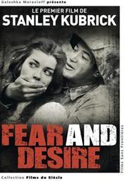 Fear and desire / Stanley Kubrick, réal. | Kubrick, Stanley. Metteur en scène ou réalisateur