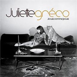 Je suis comme je suis / Juliette Gréco, chant | Gréco, Juliette. Chanteur