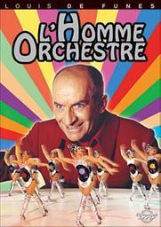 L'homme orchestre / Serge Korber, réal., scénario | Korber, Serge . Metteur en scène ou réalisateur. Scénariste