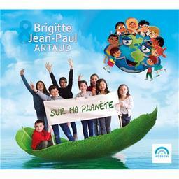 Sur ma planète / Brigitte & Jean-Paul Artaud, ens. voc. et instr. | Brigitte & Jean-Paul Artaud. Musicien