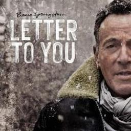 Letter to you / Bruce Springsteen, aut., comp., chant, guit., harmonica   Springsteen, Bruce. Parolier. Compositeur. Chanteur
