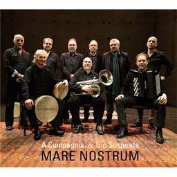Mare nostrum / A Cumpagnia, ens. voc.   A Cumpagnia. Ensemble vocal