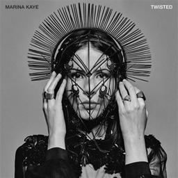 Twisted / Marina Kaye, chant | Kaye, Marina. Chanteur