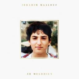 40 melodies / Ibrahim Maalouf, comp., trp | Maalouf, Ibrahim. Compositeur. Trompette